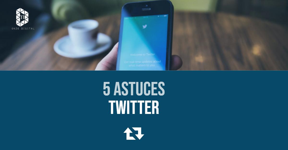 5 Astuces simples pour Twitter